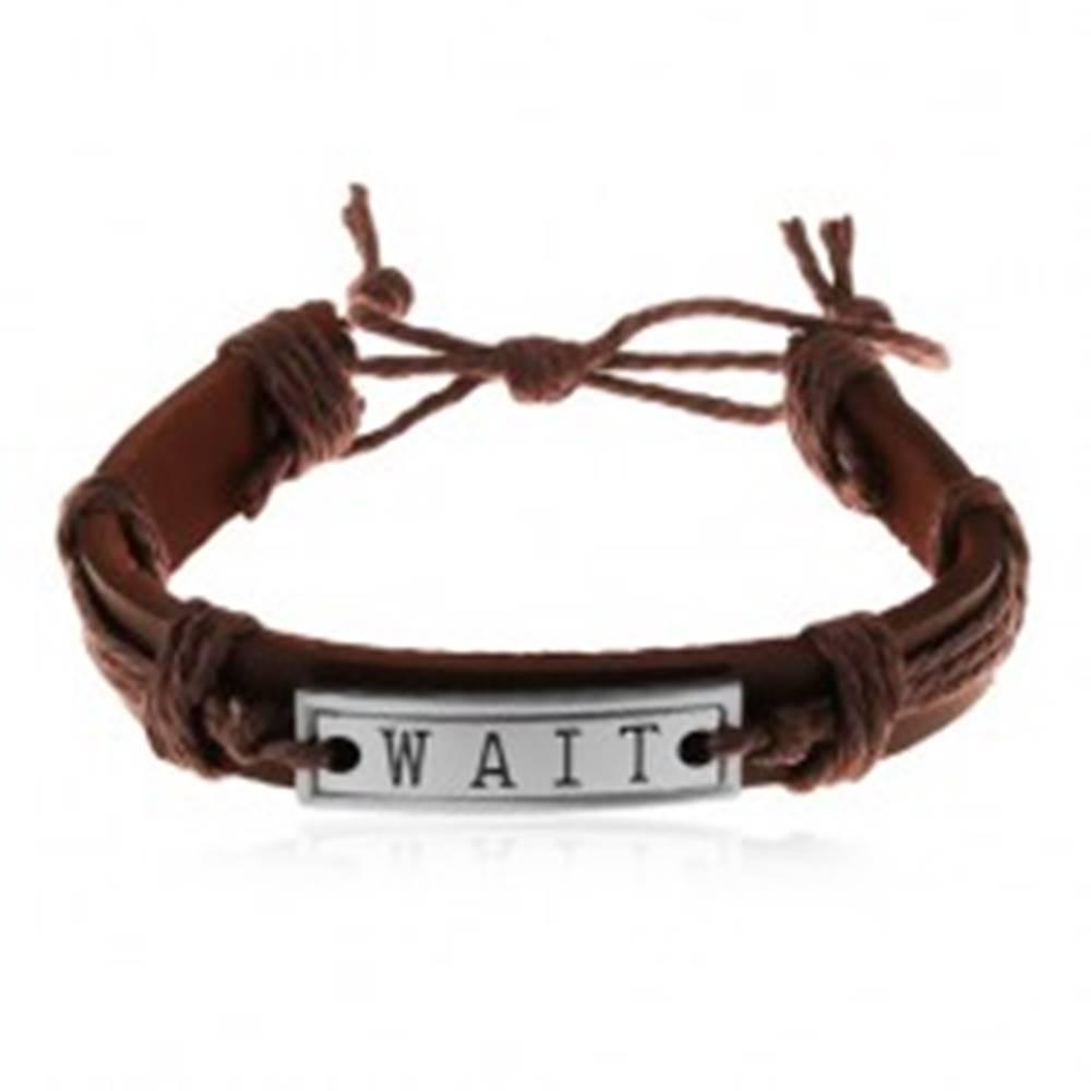 Šperky eshop Náramok z umelej kože a šnúrok v hnedom odtieni, oceľová známka - WAIT