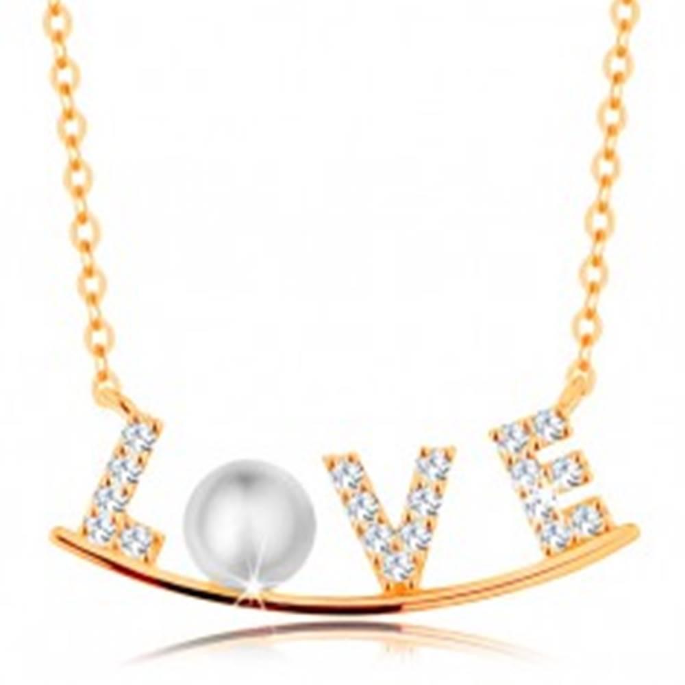 Šperky eshop Zlatý náhrdelník 585 - zirkónový nápis LOVE na lesklom oblúku, biela perla