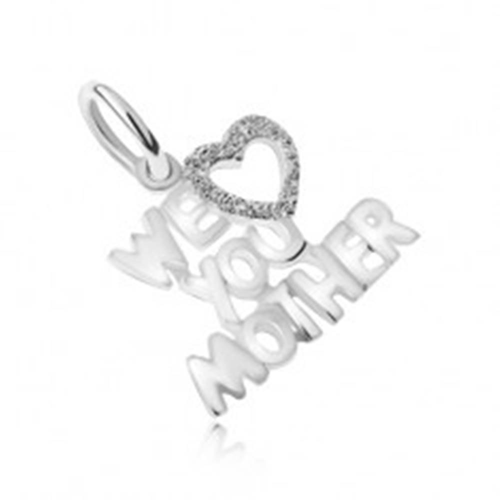 Šperky eshop Prívesok zo striebra 925, vyznanie lásky mamičke, pieskované srdce