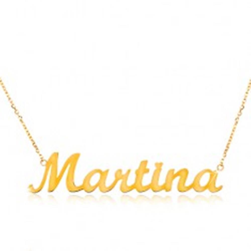 Šperky eshop Zlatý náhrdelník 585 - tenká retiazka z oválnych očiek, lesklý prívesok Martina