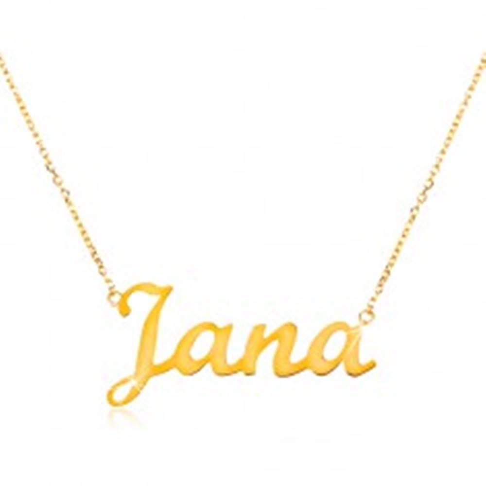 Šperky eshop Zlatý nastaviteľný náhrdelník 14K s menom Jana, jemná ligotavá retiazka