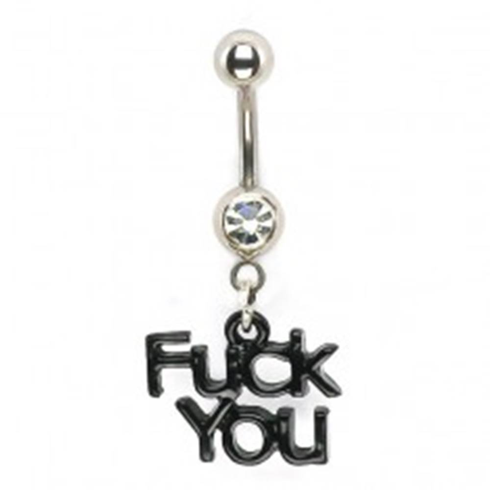 Šperky eshop Piercing do brucha - zirkón a nápis Fuck You - Farba zirkónu: Číra - C
