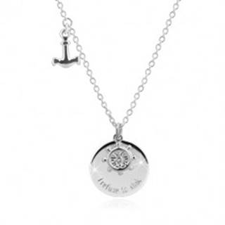 """Strieborný náhrdelník 925 - kotva, kormidlo, lesklý kruh s nápisom """"I refto sink"""""""