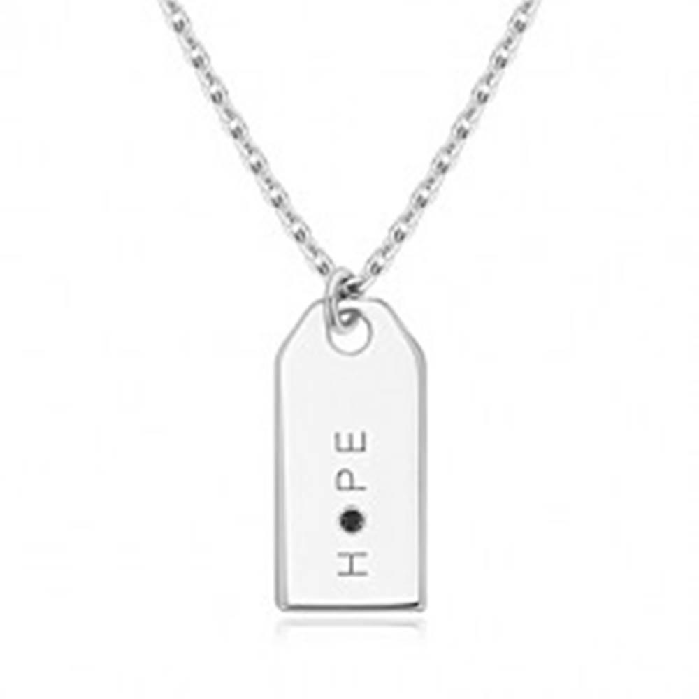 """Šperky eshop Čierny diamant - náhrdelník zo striebra 925, zrkadlovolesklá známka, nápis """"HOPE"""""""